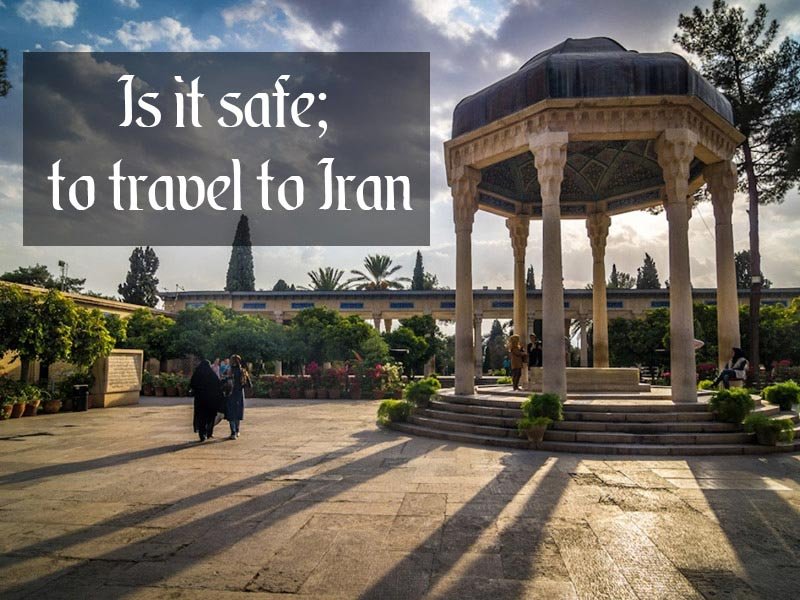 Iran is safe to travel