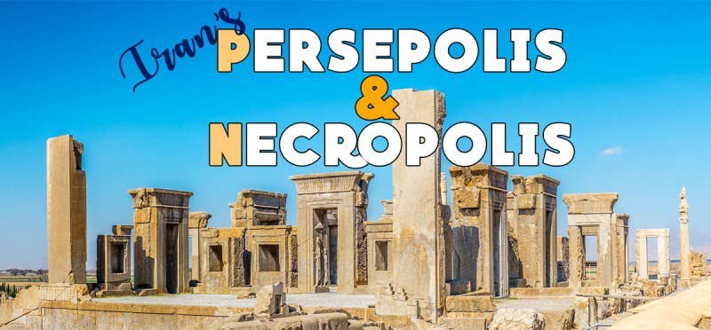 Persepolis Tour in Iran . Inbound Persia Travel Agency